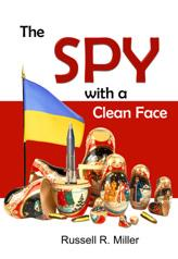 http://www.amazon.com/Spy-Clean-Face-Russell-Miller/dp/1596300310/ref=sr_1_1_title_1_pap